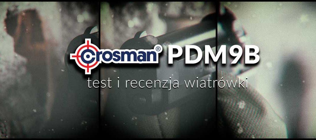 Crosman PDM9B – test i recenzja wiatrówki