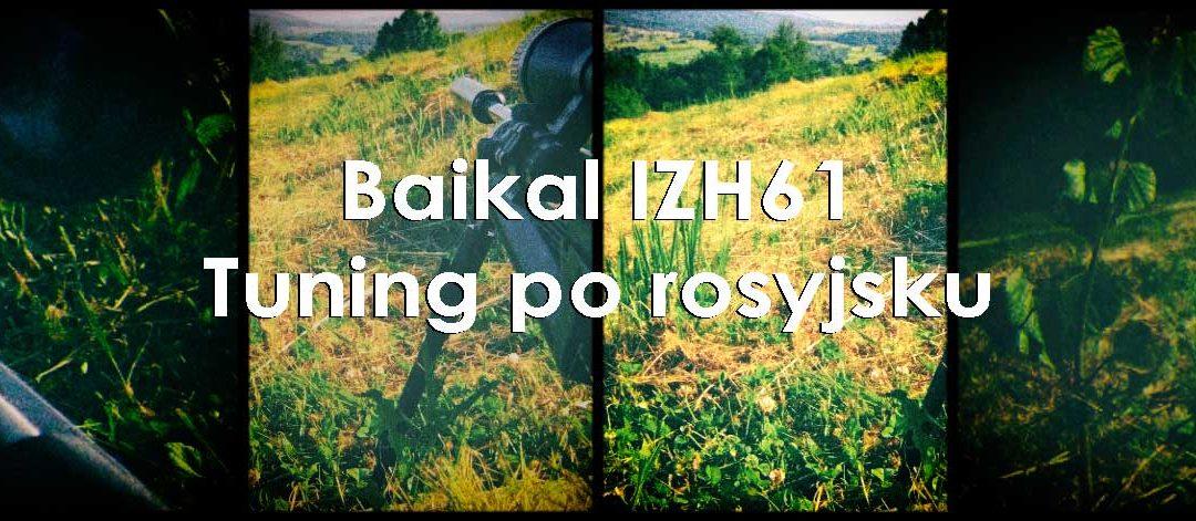 Baikal IZH 61 Tuning po Rosyjsku