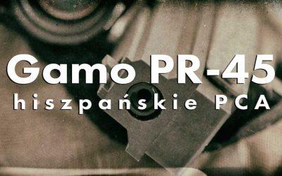 Gamo PR-45 czyli kompaktowa hiszpańska precyzja