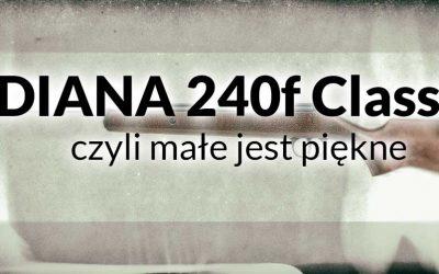 Diana 240 Classic – mały może więcej