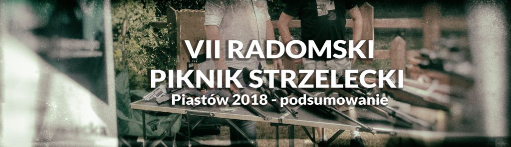 VII radomski piknik strzelecki 2018