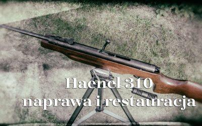 Haenel 310 naprawa i restauracja