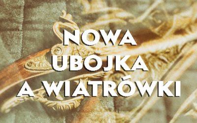 Nowa UoBiA i czy na pewno nie dotyczy wiatrówek
